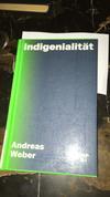 Andreas_Weber wrote this amazing book, #indigenialitaet kann ich sehr empfehlen!